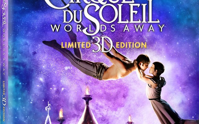 Cirque Du Soleil: Worlds Away Blu-ray 3D Release Date and Show Discount (Updated)