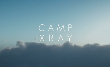 Camp X-Ray Trailer Kristen Stewart