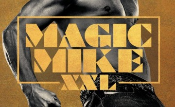 Contest Win Magic Mike XXL