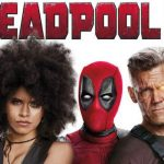 Deadpool 2 Review